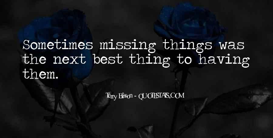 Sometimes The Best Things Quotes #153219
