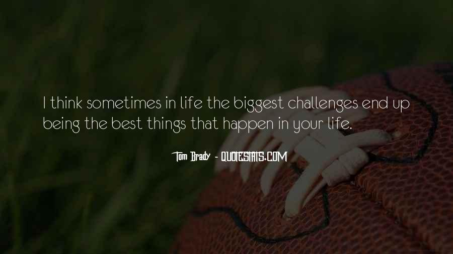 Sometimes The Best Things Quotes #1558541