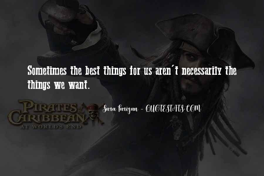 Sometimes The Best Things Quotes #1601441