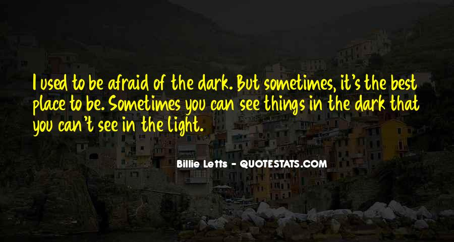 Sometimes The Best Things Quotes #1651150