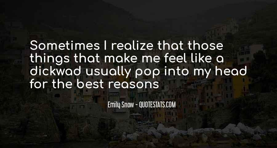 Sometimes The Best Things Quotes #1652259