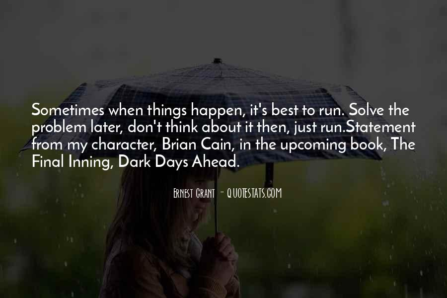 Sometimes The Best Things Quotes #1728699