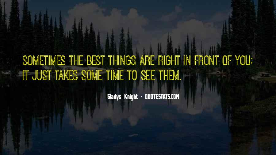 Sometimes The Best Things Quotes #185506