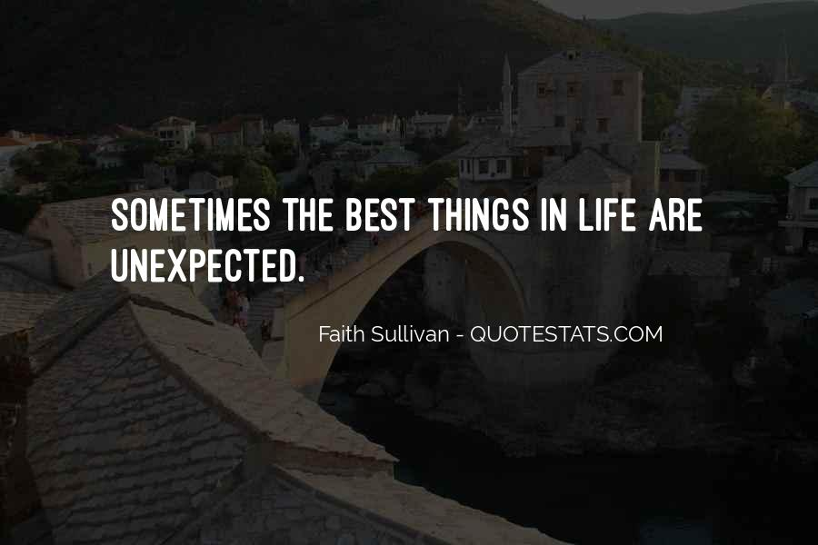 Sometimes The Best Things Quotes #1875167
