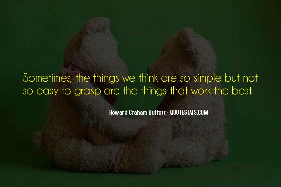 Sometimes The Best Things Quotes #364372