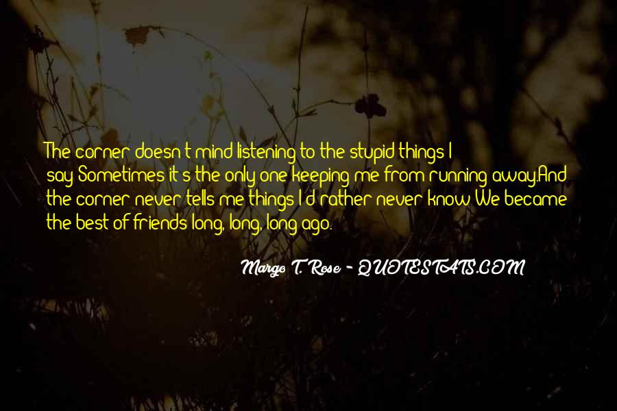 Sometimes The Best Things Quotes #365802