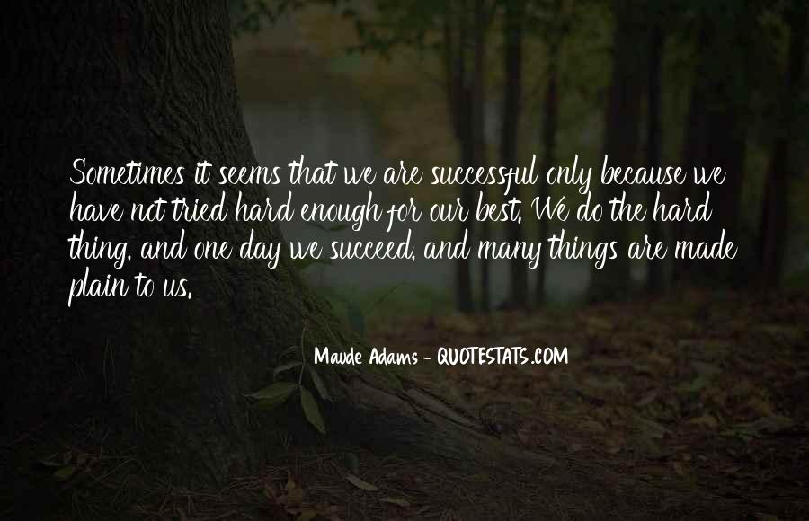 Sometimes The Best Things Quotes #569007