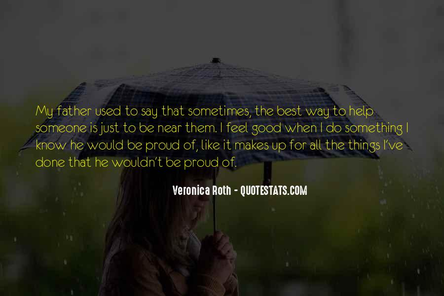 Sometimes The Best Things Quotes #763058