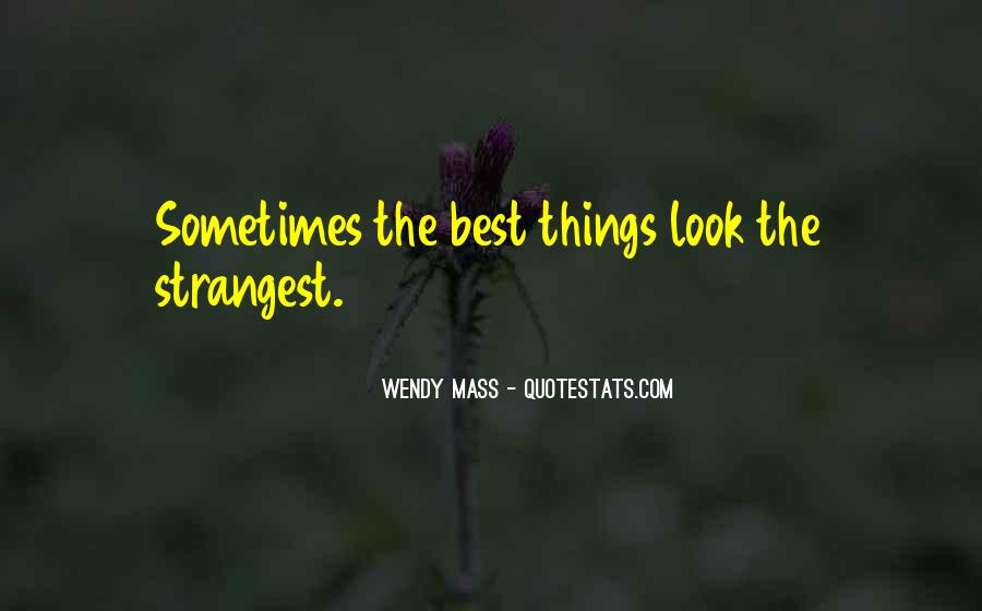 Sometimes The Best Things Quotes #784998