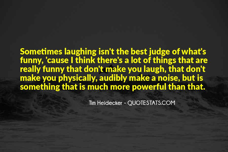 Sometimes The Best Things Quotes #911994