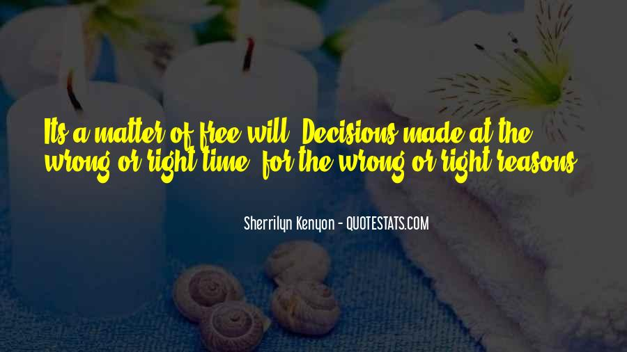 Sometimes We Do The Wrong Things For The Right Reasons Quotes #1176190