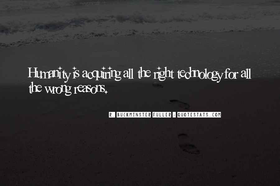 Sometimes We Do The Wrong Things For The Right Reasons Quotes #11957