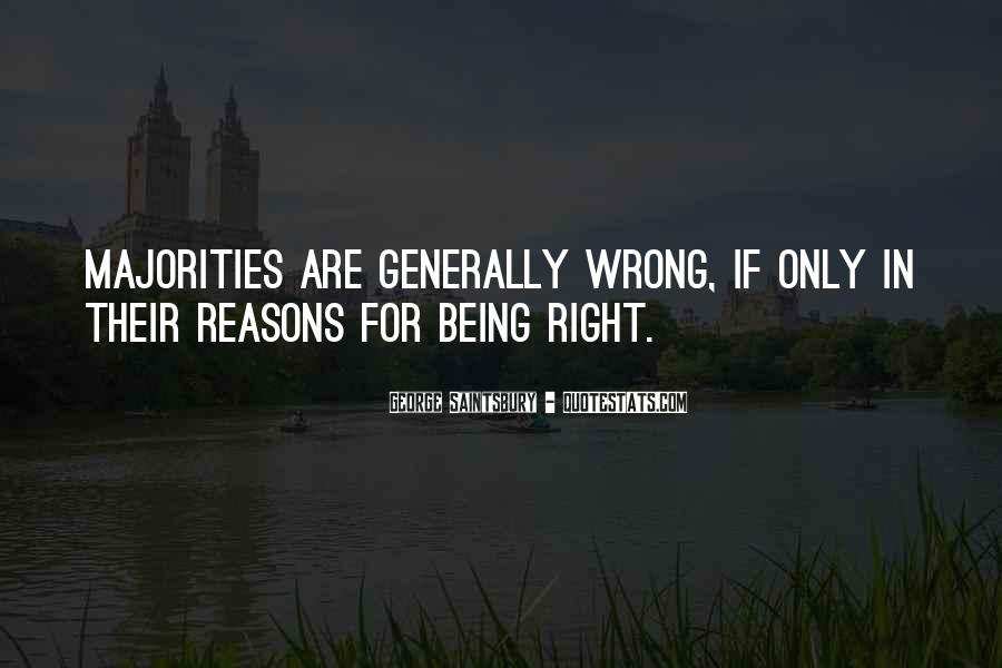 Sometimes We Do The Wrong Things For The Right Reasons Quotes #133859