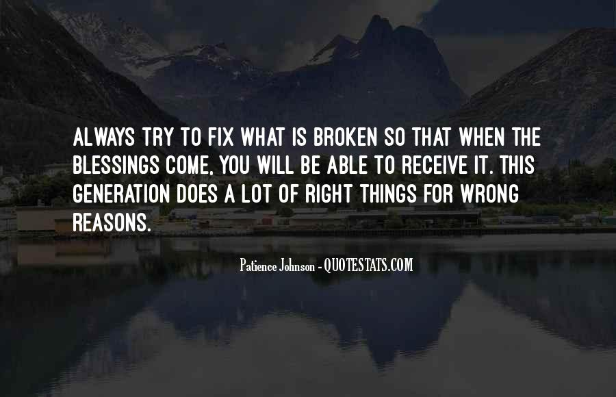 Sometimes We Do The Wrong Things For The Right Reasons Quotes #582849