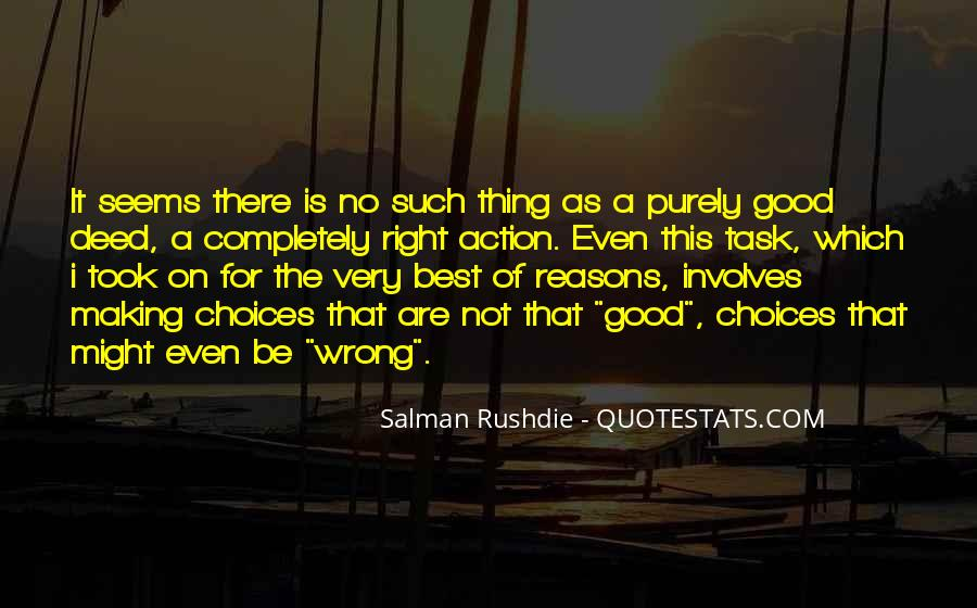 Sometimes We Do The Wrong Things For The Right Reasons Quotes #642422