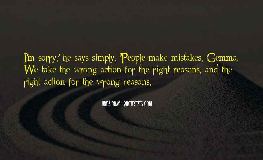 Sometimes We Do The Wrong Things For The Right Reasons Quotes #974340