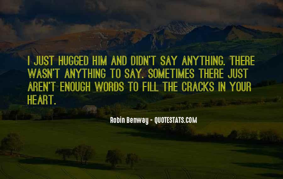 Sometimes Words Aren't Enough Quotes #1291726