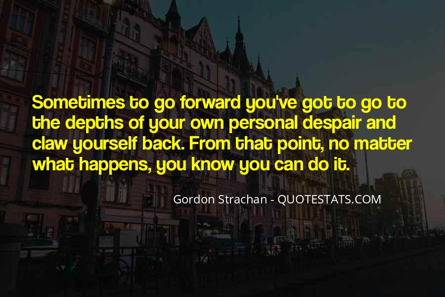 Sometimes You Can't Go Back Quotes #1594873