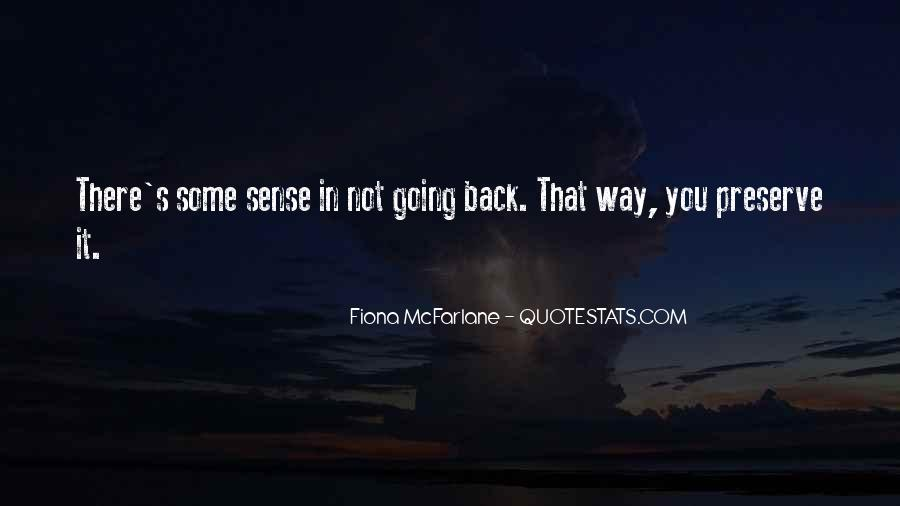Sometimes You Can't Go Back Quotes #274