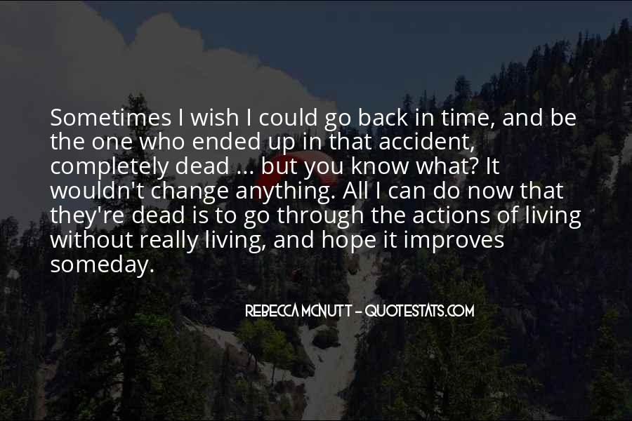 Sometimes You Can't Go Back Quotes #459396