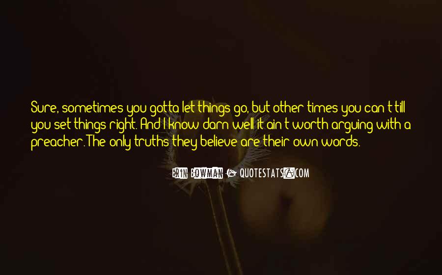 Sometimes You Can't Let Go Quotes #1349809