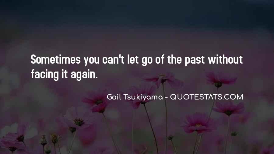 Sometimes You Can't Let Go Quotes #1414610