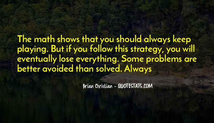 Sometimes You Have To Lose Everything Quotes #147411