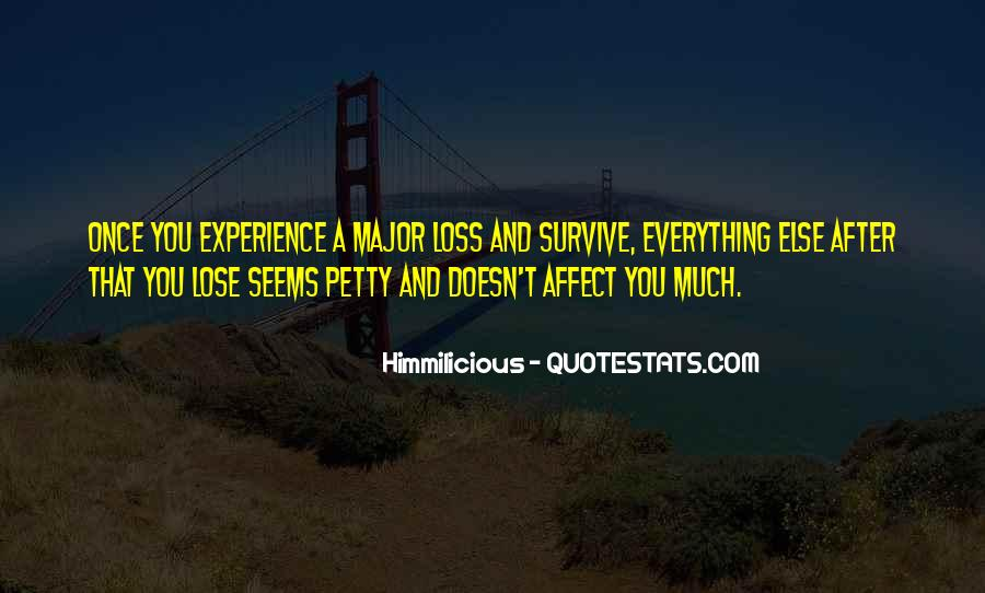Sometimes You Have To Lose Everything Quotes #169523
