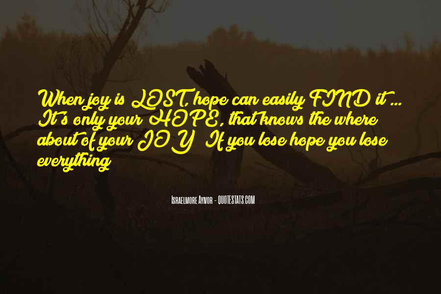Sometimes You Have To Lose Everything Quotes #20787