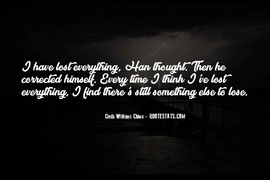 Sometimes You Have To Lose Everything Quotes #60844