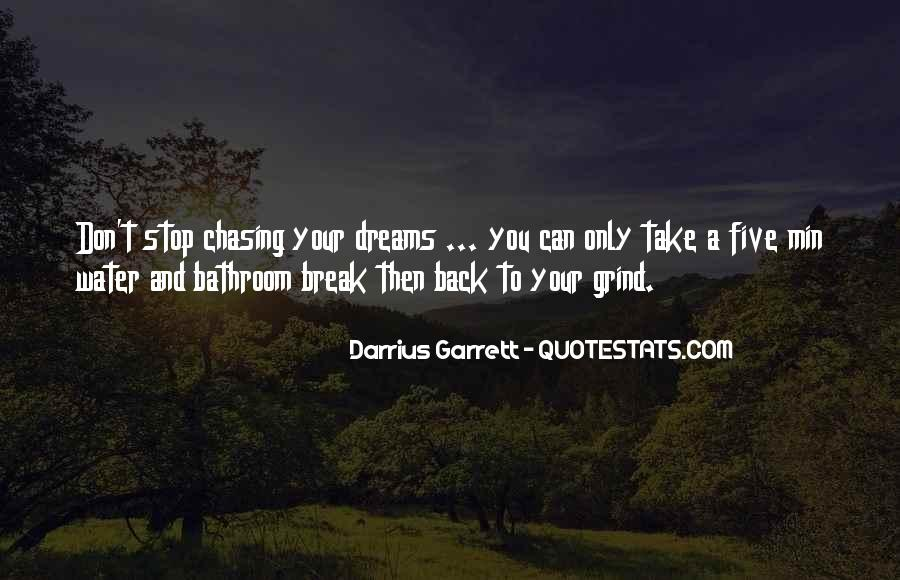 Sometimes You Have To Take A Break Quotes #105364