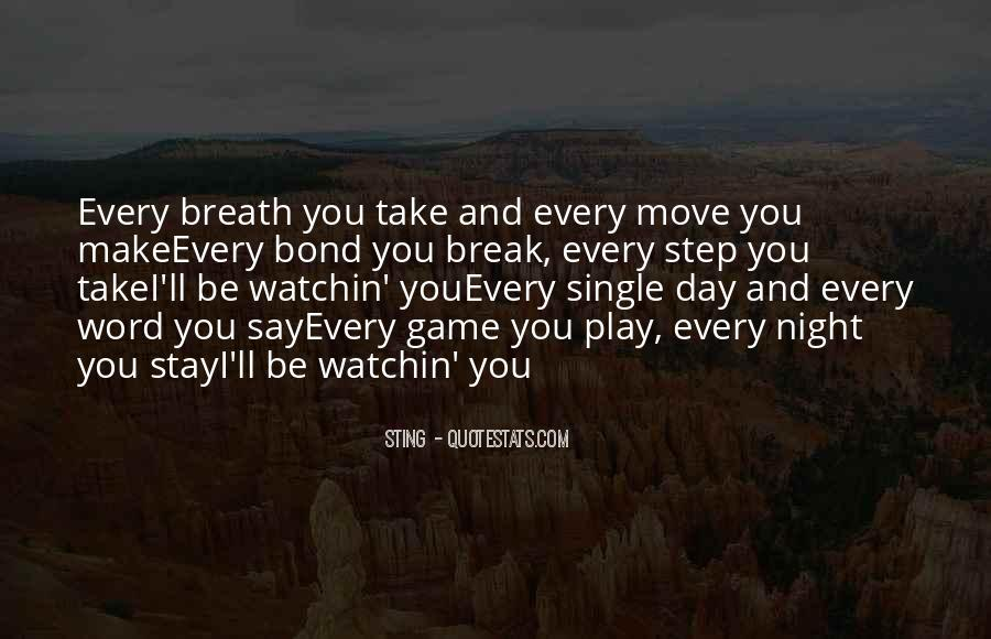 Sometimes You Have To Take A Break Quotes #71886