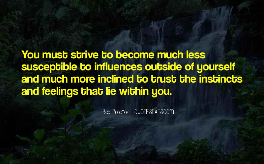 Sometimes You Just Have To Trust Quotes #138
