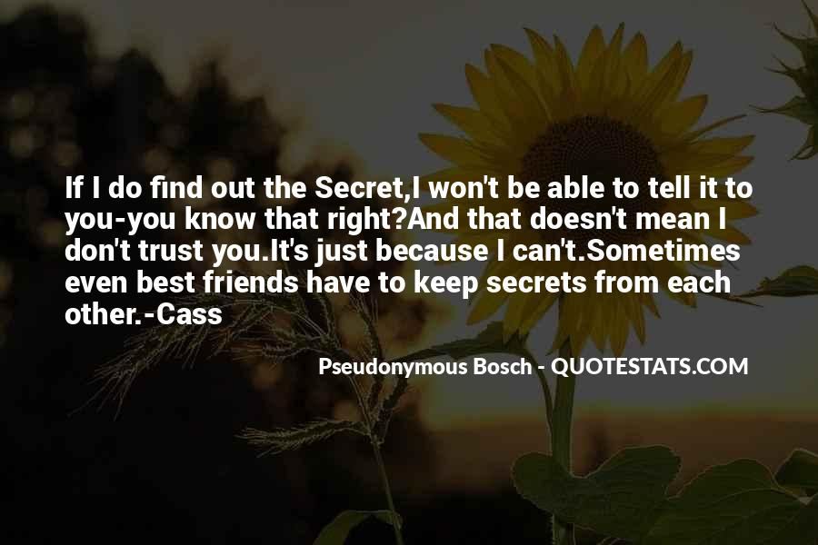 Sometimes You Just Have To Trust Quotes #1419013
