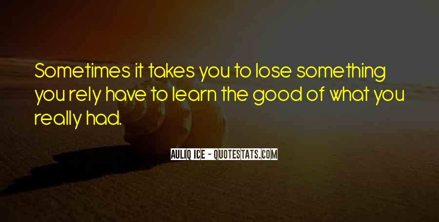 Sometimes You Lose Sometimes You Learn Quotes #61851