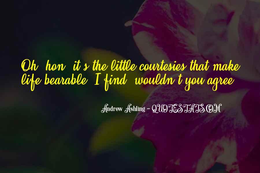 Sometimes You Make Me Wonder Quotes #67