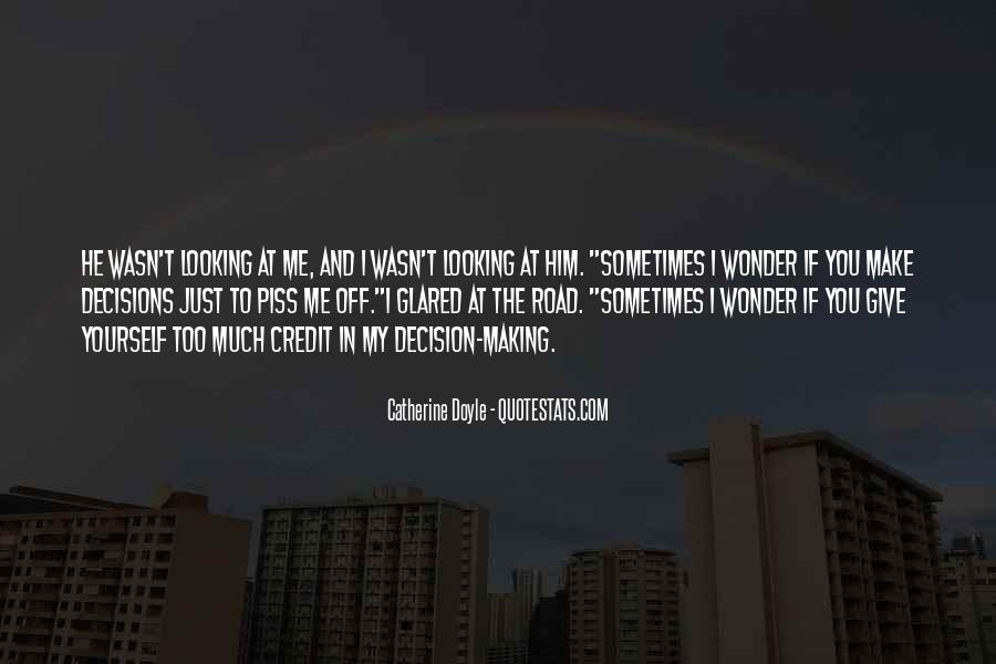 Sometimes You Make Me Wonder Quotes #84054