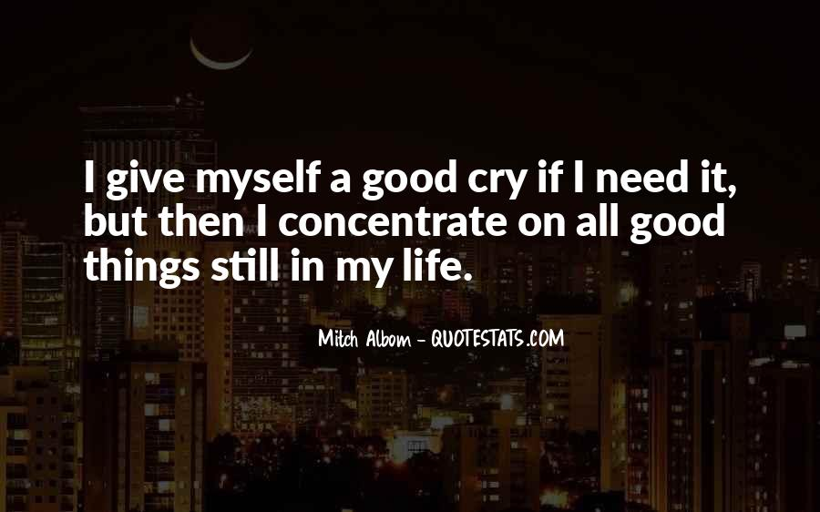 Sometimes You Need A Good Cry Quotes #926685