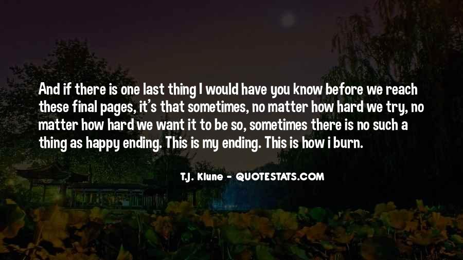 Sometimes You Try So Hard Quotes #1054600