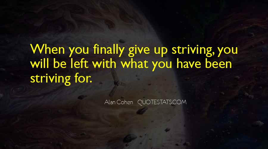 Sometimes You Want To Give Up Quotes #2224