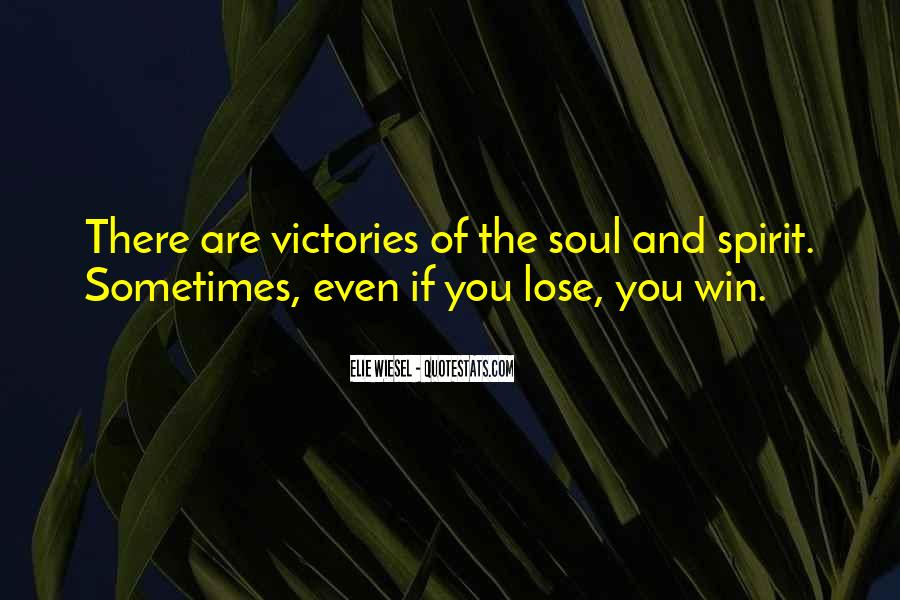 Sometimes You Win Sometimes You Lose Quotes #1106615