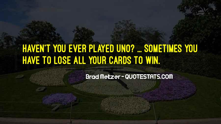Sometimes You Win Sometimes You Lose Quotes #1264055