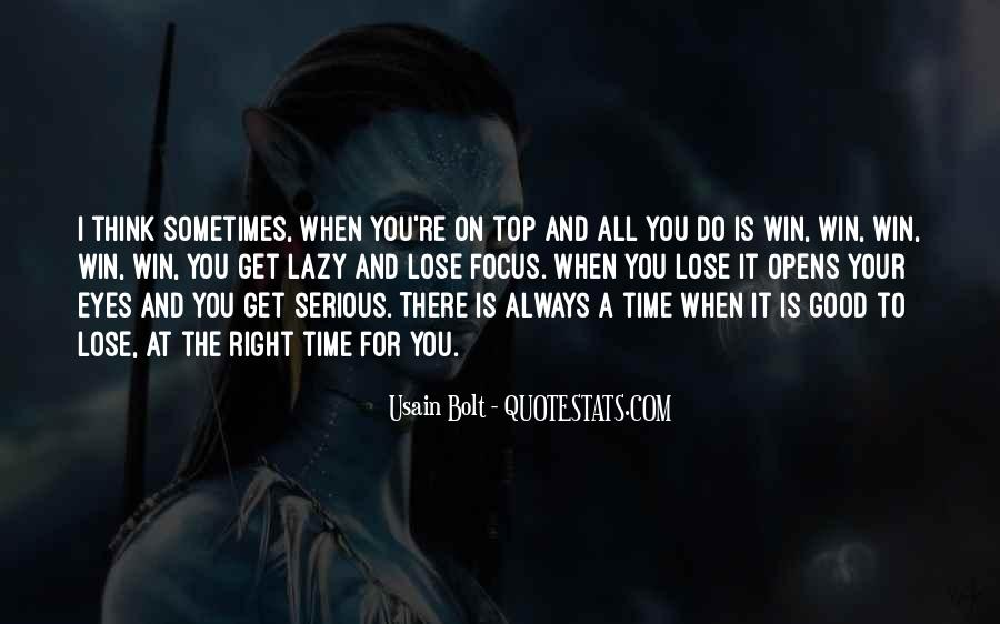 Sometimes You Win Sometimes You Lose Quotes #1320520