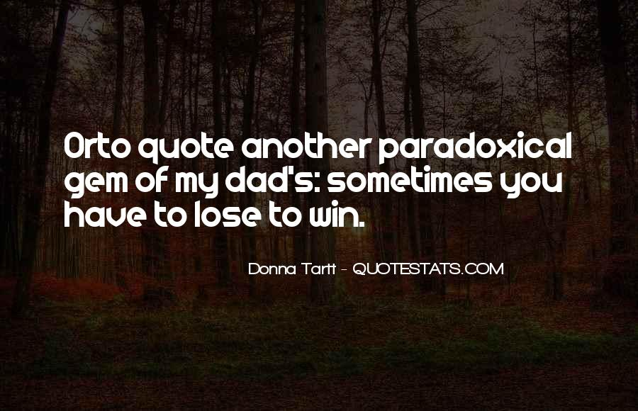 Sometimes You Win Sometimes You Lose Quotes #952134