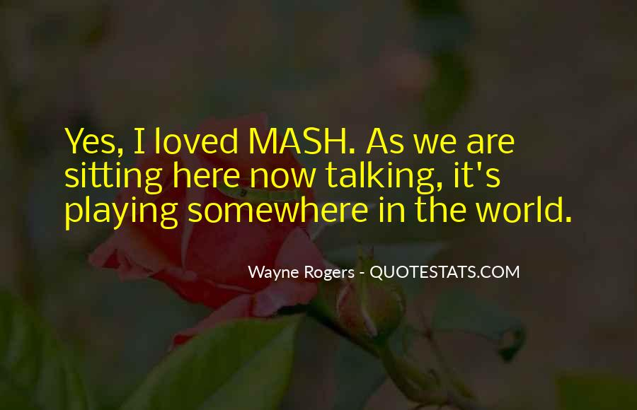 Somewhere In The World Quotes #38954