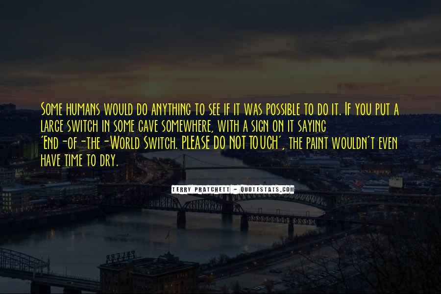 Somewhere In The World Quotes #48074
