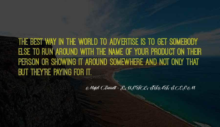 Somewhere In The World Quotes #497728