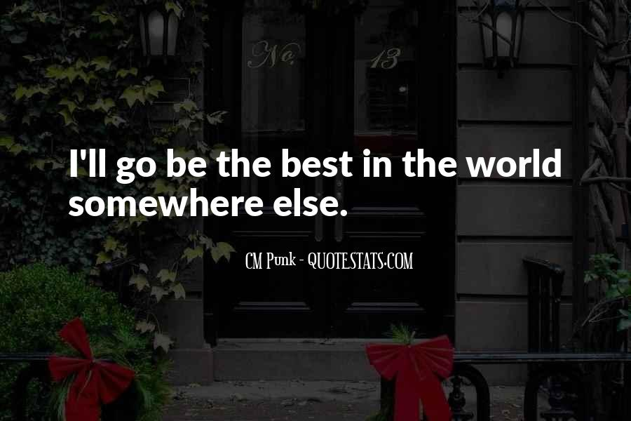 Somewhere In The World Quotes #873991