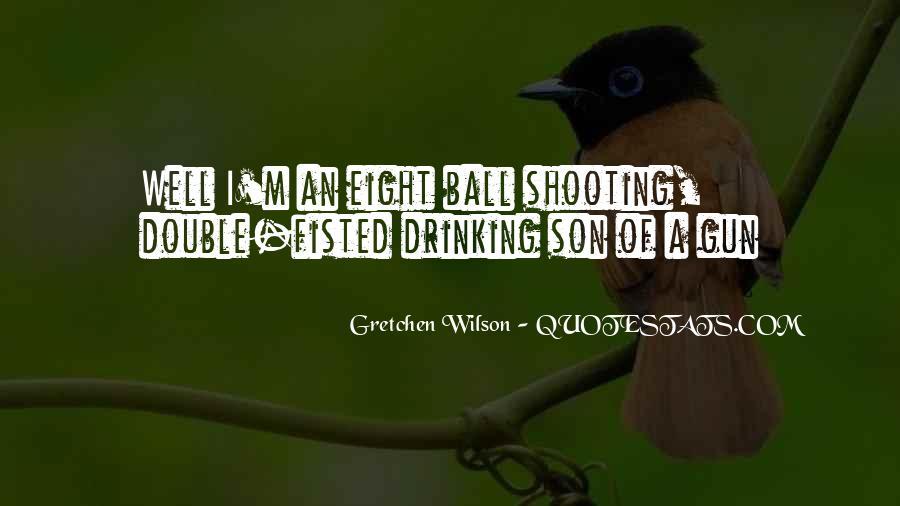Son Of A Gun Quotes #1397120