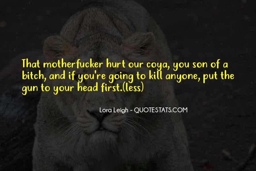 Son Of A Gun Quotes #598355